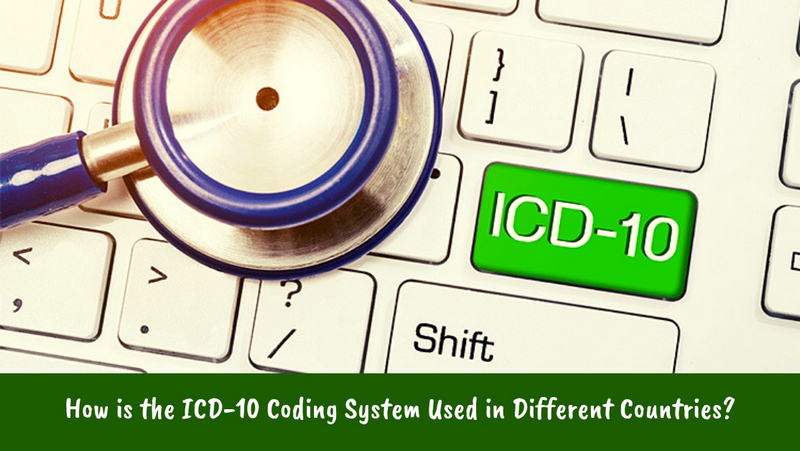 How is the ICD-10 Coding System Used Differently in Other Countries_